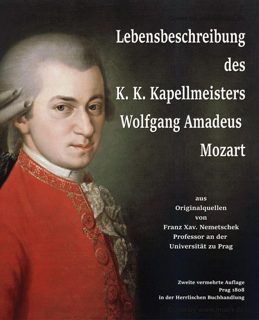 Lebensbeschreibung des K. K. Kapellmeisters Wolfgang Amadeus Mozart